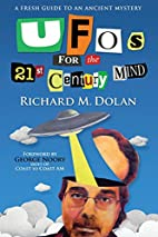 UFOs for the 21st Century Mind: A Fresh…