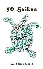 50 Haikus: Vol. I Issue I (Volume 1) by…