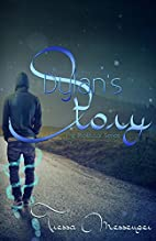 Dylan's Story by Tressa Messenger
