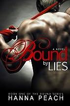 Bound by Lies (Bound, #1) by Hanna Peach