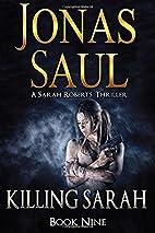 Killing Sarah (A Sarah Roberts Thriller Book…