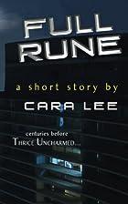 Full Rune by Cara Lee