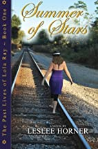Summer of Stars (The Past Lives of Lola Ray)…