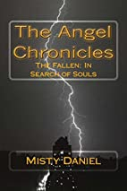 The Angel Chronicles: The Fallen: In Search…