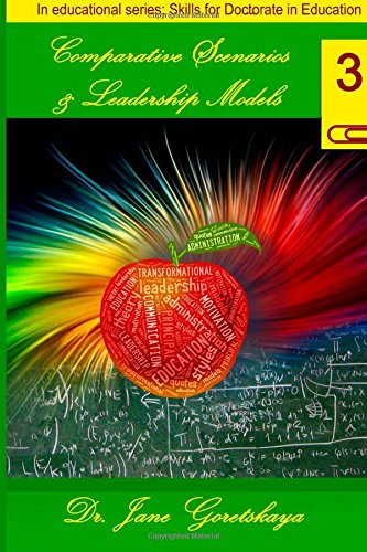 comparative-scenarios-leadership-models-anatomy-of-the-world-of-education-landmark-cases-and-best-practices-volume-3