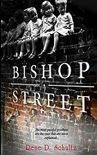 Bishop Street by Rene D. Schultz