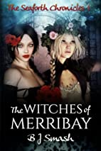 The Witches of Merribay (The Seaforth…