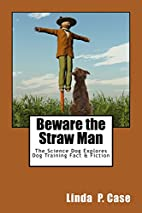 Beware the Straw Man: The Science Dog…