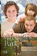 Marshall's Park, The Complete Series by…
