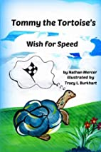 Tommy the Tortoise's Wish for Speed by…