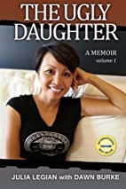 The Ugly Daughter: A thrilling real life…