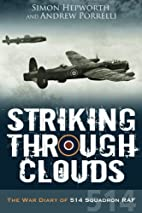 Striking Through Clouds: The War Diaries of…