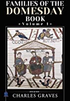 Families of the Domesday Book: Volume 1 by…