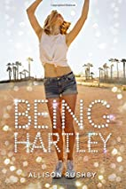 Being Hartley by Allison Rushby