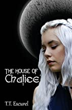 The House of Chalice (Auronia) (Volume 2) by…