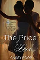 The Price of Love by Cassy Roop