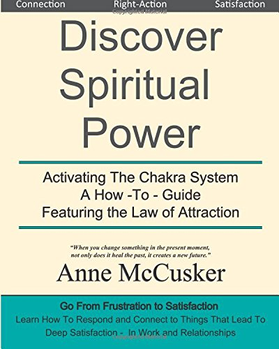 discover-spiritual-power-activating-the-chakra-system-a-how-to-guide-featuring-the-law-of-attraction