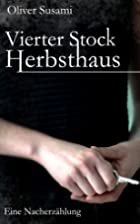 Vierter Stock Herbsthaus by Oliver Susami