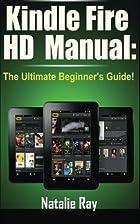 Kindle Fire HD Manual: Ultimate Kindle Fire…