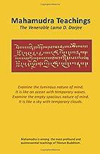 Mahamudra Teachings by Lama D. Dorjee
