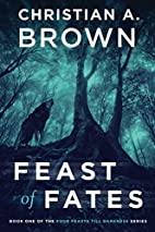 Feast of Fates (Four Feasts Till Darkness)…