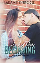 Only the Beginning (Rockin' Country, #1) by…
