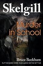 Murder in School by Bruce Beckham