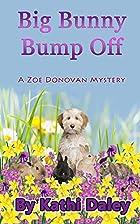 Big Bunny Bump Off by Kathi Daley