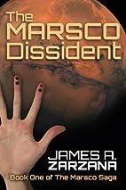 The Marsco Dissident (The Marsco Saga)…
