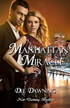 Manhattan Miracle by Dee Dawning