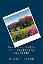 Darkness Falls on Simplicity Mountain:…
