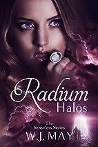 Radium Halos: Part 1 (The Senseless Series)…