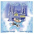 Winter Mouse (Mouse in the House) (Volume 1)…