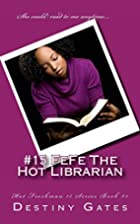 #15 FeFe The Hot Librarian (The Hot Freshman…