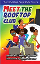 The Rooftop Club Book Series: Meet the…