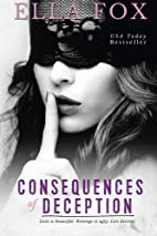 Consequences of Deception by Ella Fox