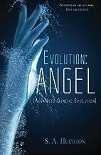 Evolution: Angel (The Evolution) (Volume 1)…