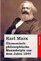 Ekonomsko filozofski rukopisi z 1844 godine…