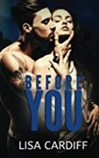 Before You (Before You, #1) by Lisa Cardiff