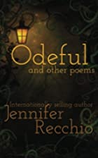 Odeful by Jennifer Recchio