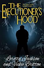 The Executioner's Hood (The High Country…