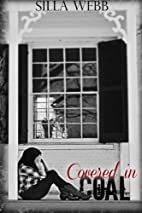 Covered in Coal (Buried Secrets, #1) by…
