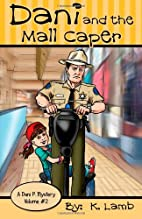 Dani and the Mall Caper (A Dani P. Mystery)…