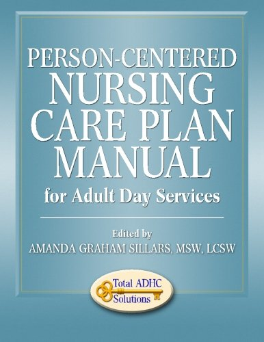 person-centered-nursing-care-plan-manual-for-adult-day-services