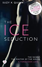 The Ice Seduction by Suzy K. Quinn