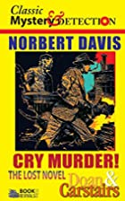 Cry Murder!: The Lost Doan & Carstairs Story…