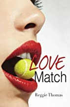 Love Match by Reggie Thomas