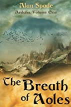 Ardalia: The Breath of Aoles (Book One) by…