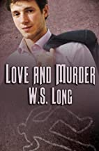 Love and Murder by W. S. Long