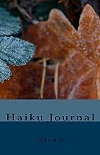 Haiku Journal: Issue #26 by Contributing…